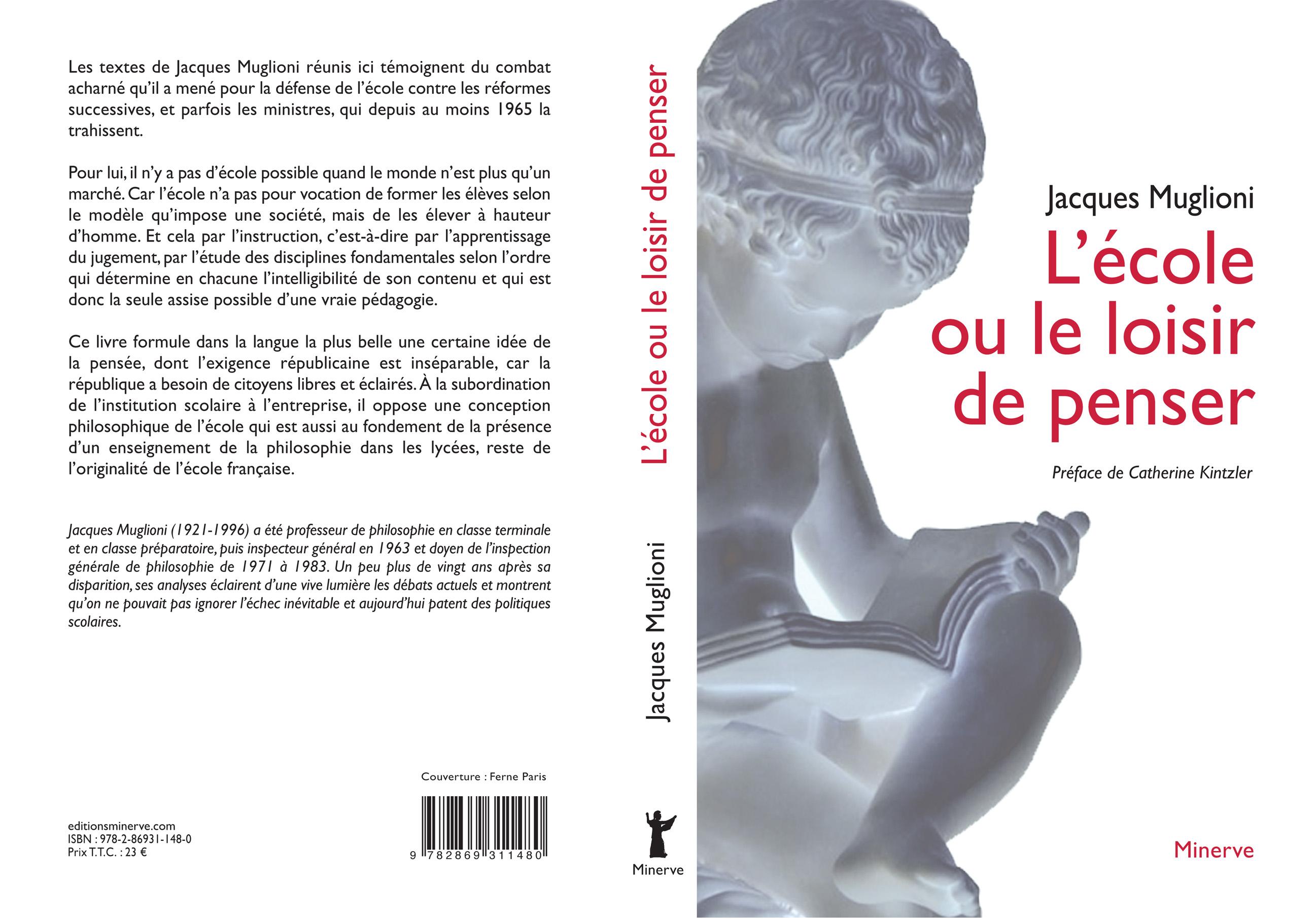 Réédition du livre de Jacques Muglioni « L école ou le loisir de penser » 83cbe0460eb8